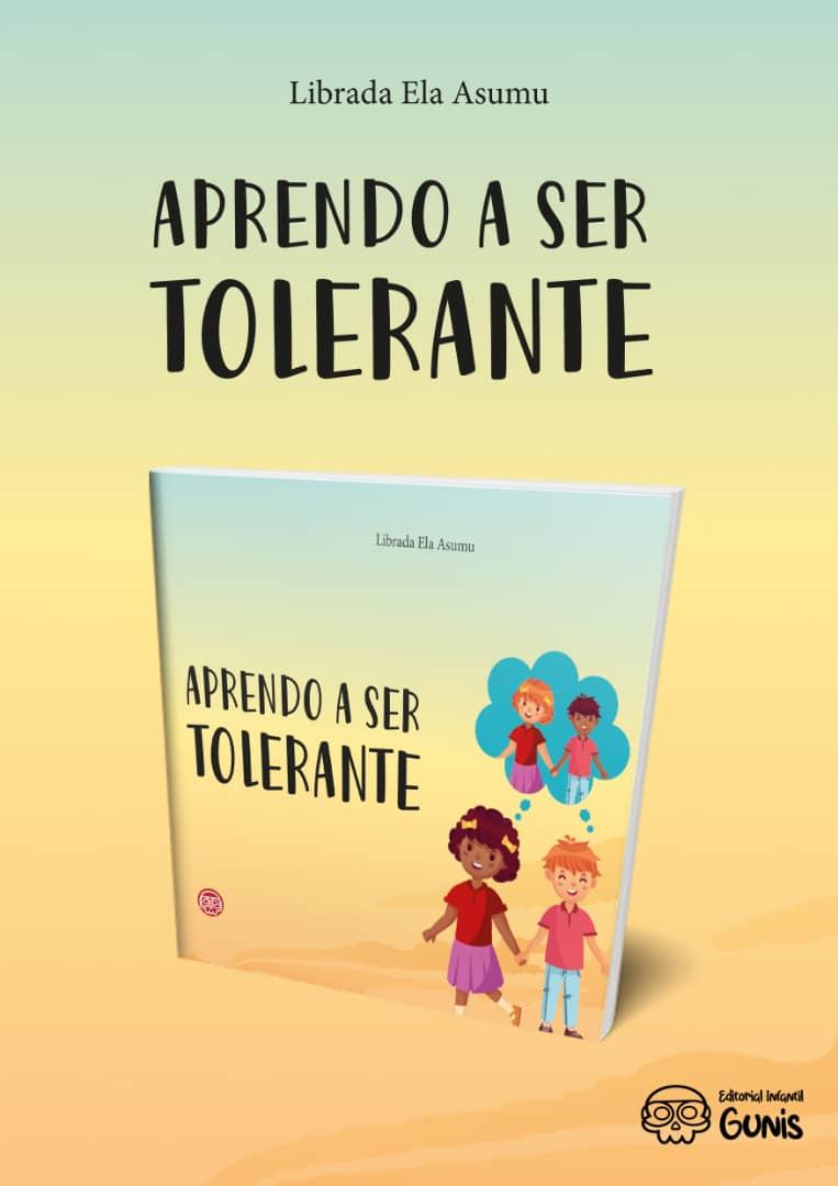"""Librada Ela Asumu sobre su libro Aprendo a ser Tolerante: """"El tema es suficientemente importante y traspasa las fronteras del libro y de los niños"""""""