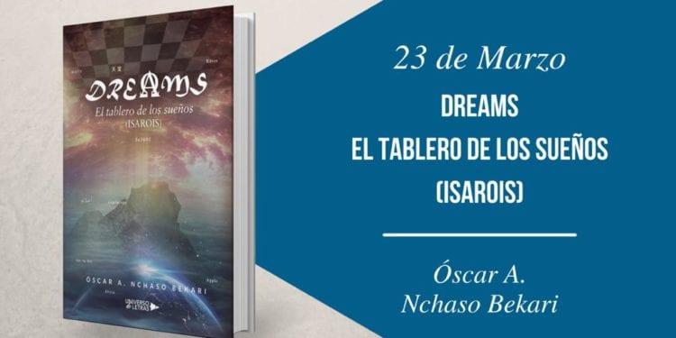 ¡Dreams, El Tablero De Los Sueños (ISAROIS) cumple 2 años!