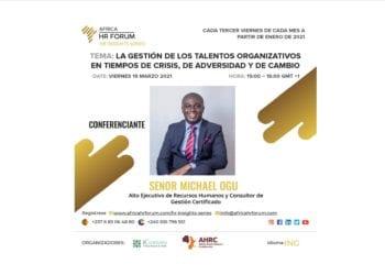 El Gobierno de Guinea Ecuatorial organiza la tercera sesión del África HR Forum - HR Insights Series 2021 hoy viernes, dia19 de marzo de 2021